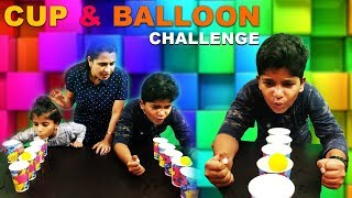 CUP & BALLOON CHALLENGE | Fun & Easy Games For Kids & Adults | NAITIK AND PIHU SHOW | #Kids #Funny