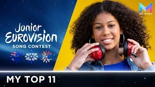 Junior Eurovision 2018 - MY TOP 11 (so far) | +🇦🇺🇮🇱🇷🇸