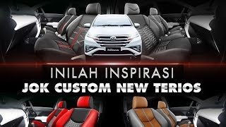All New Terios - Inspirasi Jok Custom