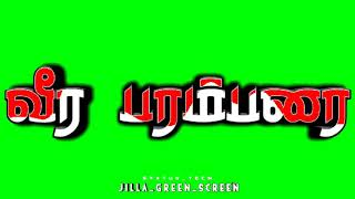 Veera parambarai name || green screen video || vaal yedugum vamsam song || Tamil song || status tech