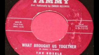 EDSELS  What Brought Us Together  1960