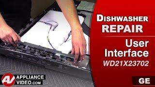 GE Dishwasher - User Interface problems - Diagnostic & Repair
