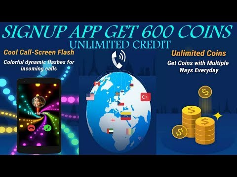 New App Free Call 2018 | Sign-up App Get 600 Coins And Unlimited Credits Eran everyday | How To Make