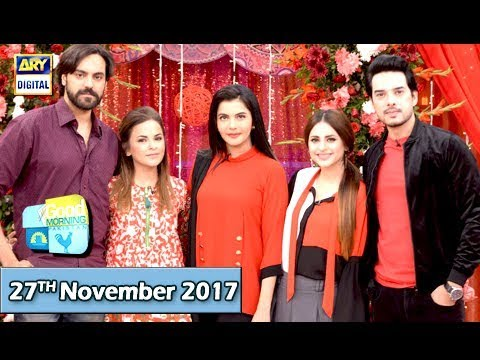 Good Morning Pakistan - 27th November 2017 - ARY Digital Show