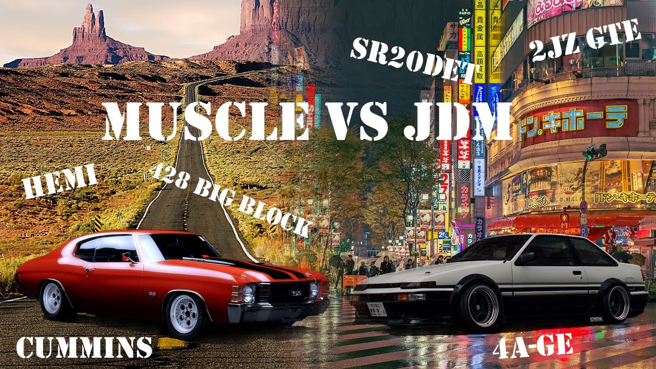 American Muscle Vs Jdm Youtube