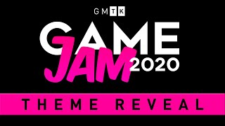 The Theme for the GMTK Game Jam 2020 is...