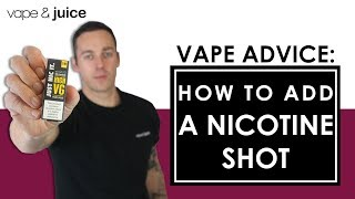 How To Add A Nicotine Shot | Best way to add a nic shot | Vape and Juice TV