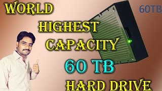 WORLD's Highest Capacity Problem Solved | 60 TB Hard Drive Ready