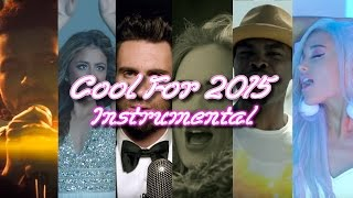 COOL FOR 2015   Year End Mashup Instrumental