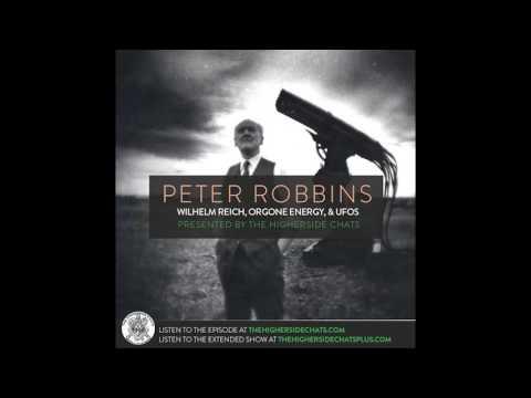 Peter Robbins | Wilhelm Reich, Orgone Energy, & UFOs