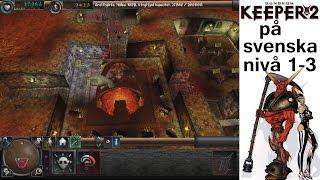 Dungeon Keeper 2 - [PC Win8] På svenska, nivå 1 till 3 (1999)