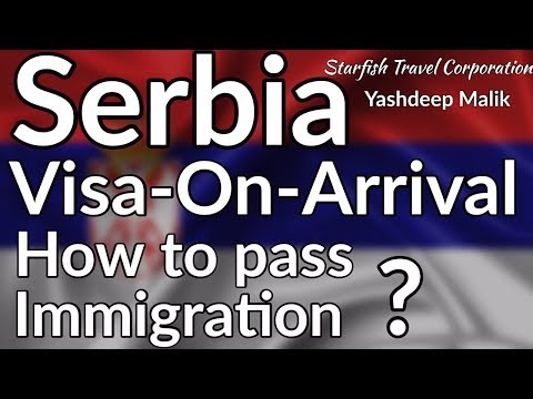 SERBIA Visa-on-Arrival PROCESS And HOW TO PASS IMMIGRATION (इमीग्रेशन कैसे पास करें )?