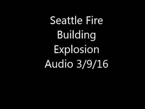 Seattle FD Building Explosion Audio