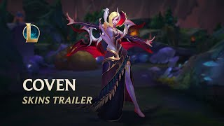Of Claw and Thorn - Coven Skins Trailer | League of Legends