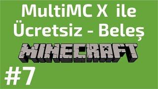 MultiMC ile Ücretsiz Minecraft İndir - MultiMC #7 | AtariKafa, Atari Kafa