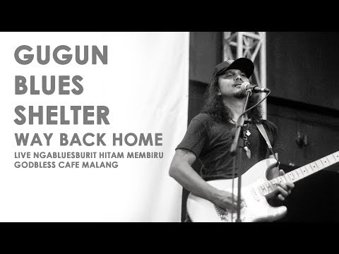 Gugun Blues Shelter - Way Back Home | Screen For The Scene #23