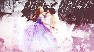 Cinderella - Lavender's Blue (Zakwitł już bez) - Polish Cover