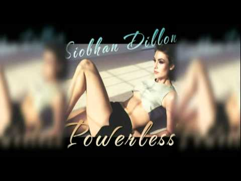 Siobhan Dillon - Powerless (Vegas Baby Remix)