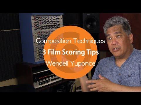 Composition Techniques | 3 Film Scoring Tips