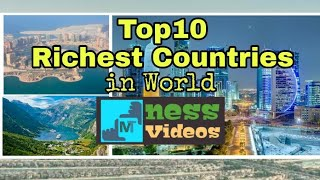 Top 10 Richest Countries in World 2018 | Richest Countries 2018 | GDP Growth