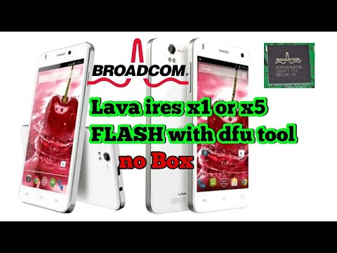 Lava ires x1or x5 ire self 50 full flashing|| Broadcom cpu software problem solution| No:-Box,dongle