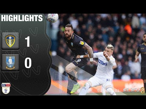 Leeds United 1 Sheffield Wednesday 0 | Extended highlights | 2018/19