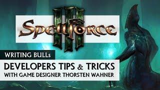 SpellForce 3 - Developer Tips Tricks - ENG