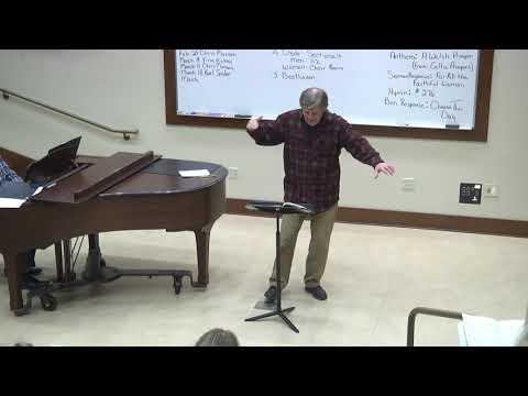 2P Sanctuary Choir Rehearsal with Maestro Joe Flummerfelt 1/18/18