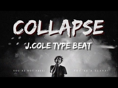 J. Cole - COLLAPSE ( Type Beat ) 2016