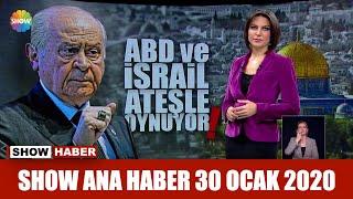 Show Ana Haber 30 Ocak 2020