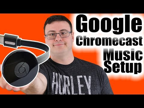Google Chromecast Music and Multi-Room Audio Setup Mp3