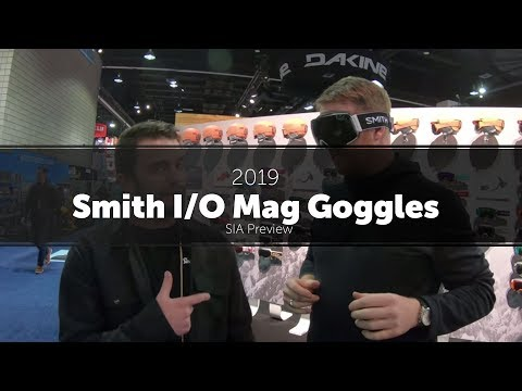 2019 Smith I/O Mag Goggles - Preview
