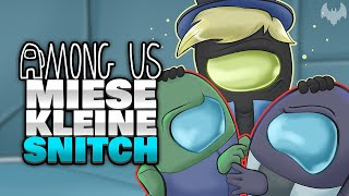SNITCH will ALLE VERRATEN! 💩 - ♠ Among Us ♠