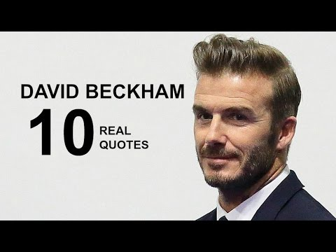 David Beckham 10 Real Life Quotes on Success | Inspiring | Motivational  Quotes
