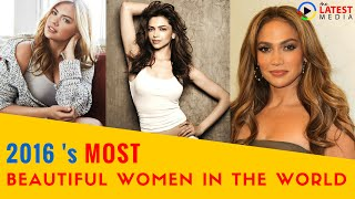 Top 10 most beautiful women in the world in 2016   thelatestmedia