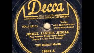 The Merry Macs. Jingle Jangle Jingle (Decca 18361, 1942)