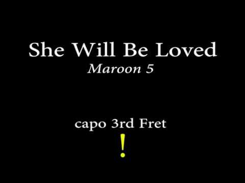 She will be loved - Maroon 5 (Easy CHords and Lyrics) 3rd fret