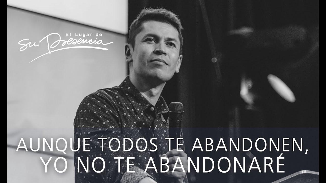 Thumbnail for Aunque todos te abandonen, yo no te abandonaré - Carlos Olmos - 13 de noviembre de 2016