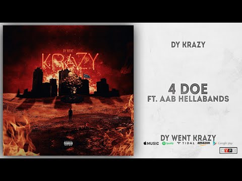 Dy Krazy & AAB Hellabands - 4 Doe (Dy Went Krazy)
