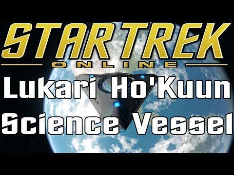 Star Trek Online - Lukari Ho'Kuun Science Vessel T6 - Review (Temporal Defense Initiative Edition)