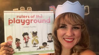 Rulers of the Playground by Joseph Kuefler - read by Lolly Hopwood