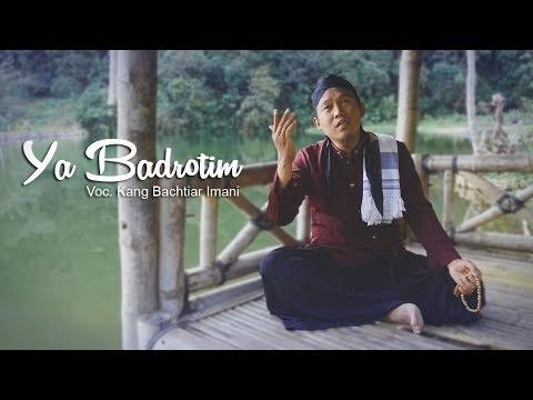 YA BADROTIM Oleh Kang Bachtiar Imani Wonogiri