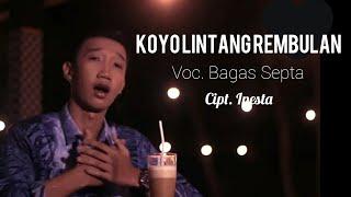 Download lagu Koyo Lintang Rembulan Bagas Septa MP3