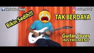 Baixar TAK BERDAYA Guitar Cover Instrument Bikin Sedih By:Hendar