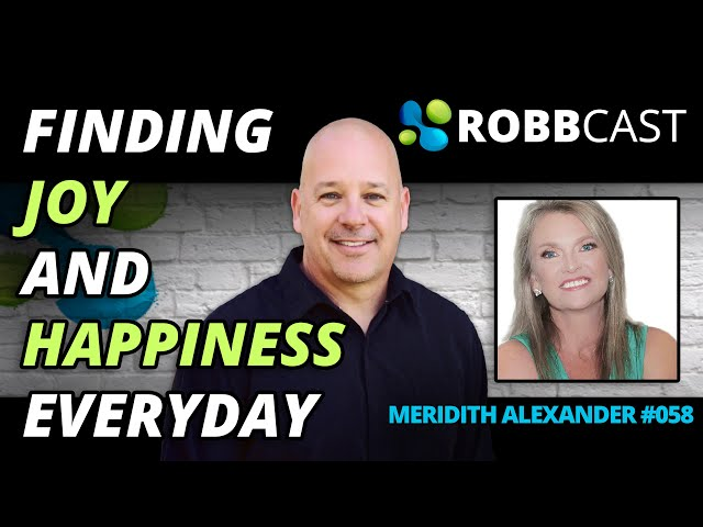 E058 Meridith Alexander   How to Find Happiness Everyday in Business and at Home