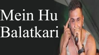 Reaction On Honey Singh Song - Mein Hu Balatkari - Khari Baat - HD