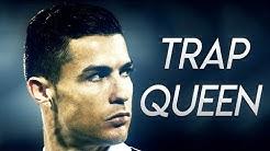 Cristiano Ronaldo ► Trap Queen | Skills & Goals | 2018/2019 HD