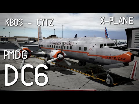 [Livestream] Boston Logan to Toronto City in the PMDG DC-6