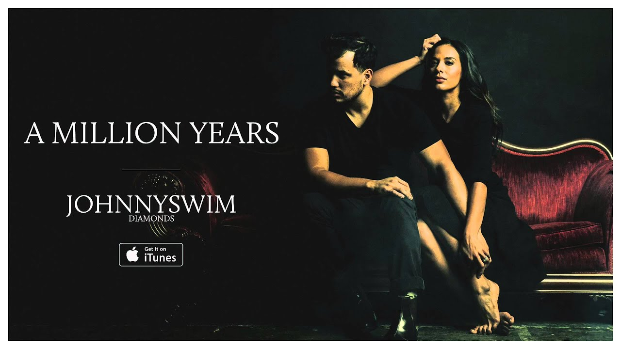 johnnyswim-a-million-years-official-audio-johnnyswim