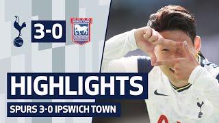 HIGHLIGHTS | SPURS 3-0 IPSWICH TOWN